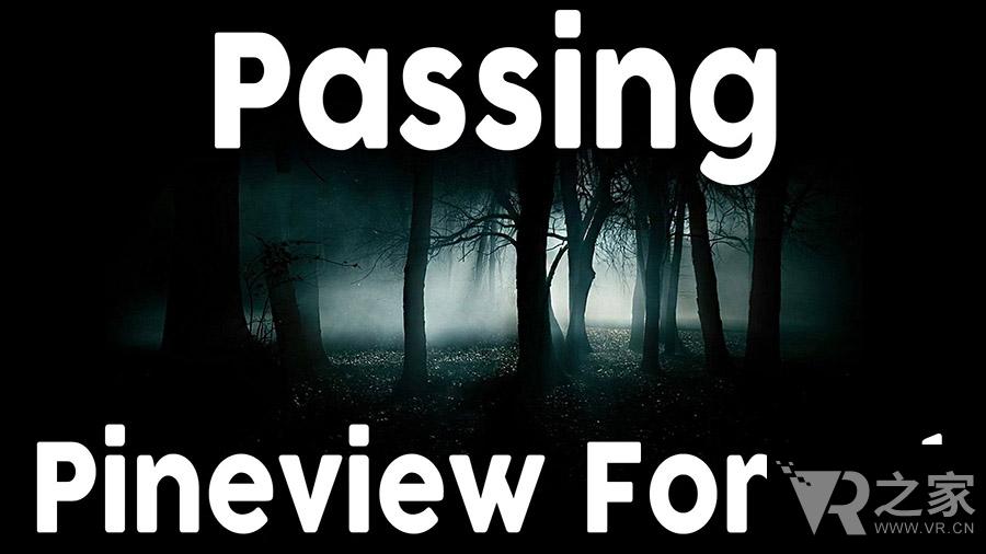 穿越松树林(Passing Pineview Forest)